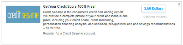 """You can get $1.50 more signing up for Credit Sesame via the """"Bonus Tabs"""" Note: These amounts are subject to change at any time or be removed entirely."""